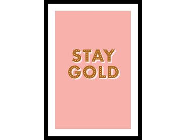 Affiche rose stay gold