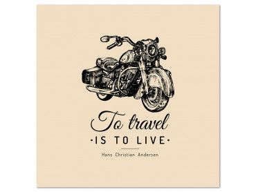Tableau To travel is to live